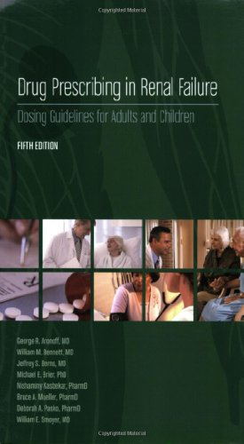 Drug Prescribing in Renal Failure: Dosing Guidelines for Adults and Children por George R. Aronoff