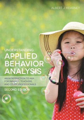 Understanding Applied Behavior Analysis, Second Edition Cover Image