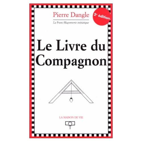 Le livre du Compagnon. 2ème édition