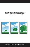 How People Change (English Edition)