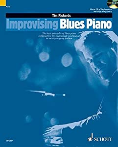 Improvising Blues Piano - The basic principles of blues piano explained for the intermediate-level pianist in an easy-to-grasp fashion - Schott ... - (ED 12504) (The Schott Pop Styles Series)