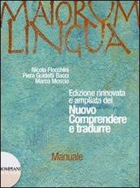 Maiorum lingua. Manuale. Per i Licei e gli Ist. magistrali