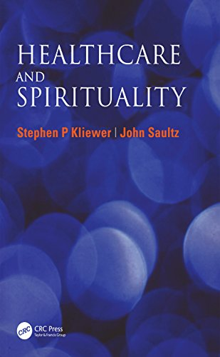 Healthcare And Spirituality por Stephen P Kliewer