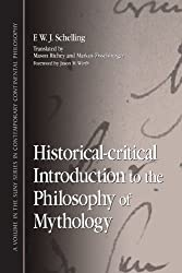 Historical-critical Introduction to the Philosophy of Mythology (SUNY series in Contemporary Continental Philosophy)
