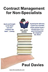 Contract Management for Non-Specialists: A Bite-Sized Business Book (Bite-Sized Books)