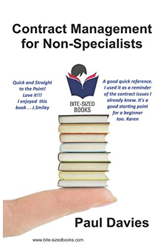 Contract Management for Non-Specialists: A Bite-Sized Business Book (Bite-Sized Books) por Paul Davies
