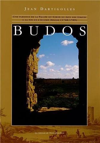 Jean Dartigolles - Budos : Une paroisse de la vallée