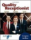Quality receptionist. Con espansione online. Con CD Audio. Per le Scuole superiori