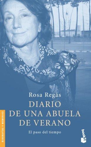 Diario de una abuela de verano (Divulgación. Biografías y memorias) por Rosa Regàs Pagès
