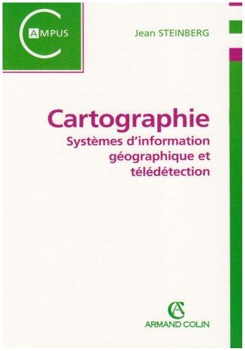 Cartographie : Systèmes d'information géographique et télédétection