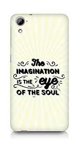 Amez The Imagination is the Eye of the Soul Back Cover For HTC Desrie 826