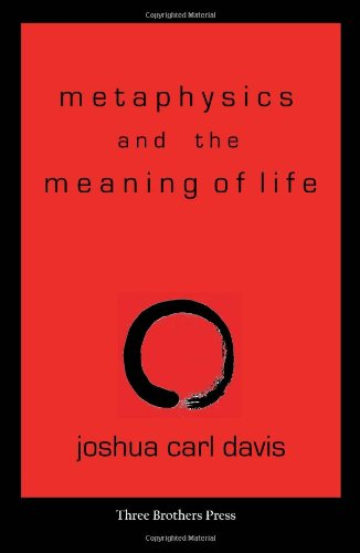 Metaphysics and the Meaning of Life: Towards a Philosophy of Zen Buddhism