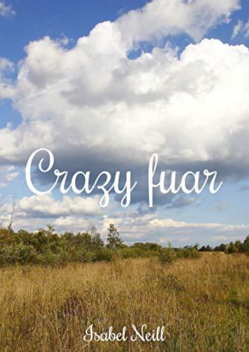 Crazy fuar (Irish Edition)