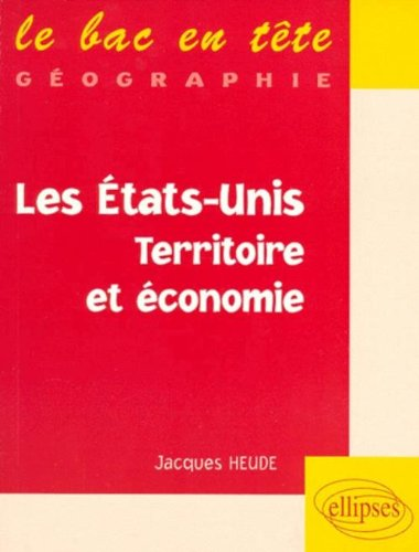 Les États-Unis, territoire et économie