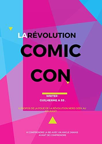Couverture du livre La Fièvre de la Comic Con : à notre époque