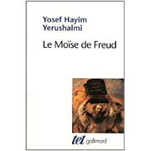 Le Moïse de Freud: Judaïsme terminable et interminable