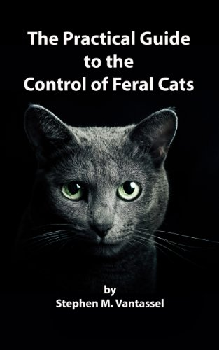 The Practical Guide to the Control of Feral Cats (English (Feral Cat House)