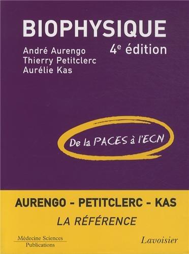 Biophysique : De la PACES à l'ECN par André Aurengo