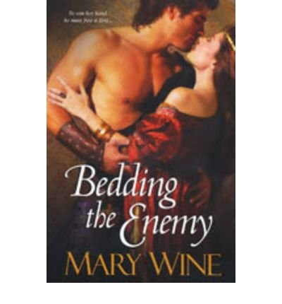 [(Bedding the Enemy)] [Author: Mary Wine] published on (August, 2010)