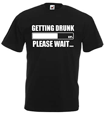 Getting Drunk Please Wait - Mens funny drinking, beer t-shirts funny gifts for men (Small, Black)