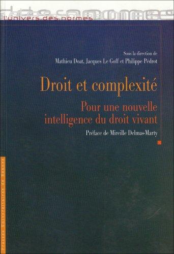 Droit et complexité: pour une nouvelle intelligence du droit vivant: Actes du colloque de Brest du 24 mars 2006