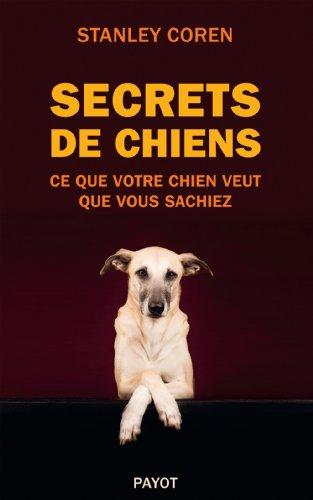 Secrets de chiens par Stanley Coren