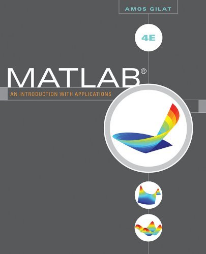 Portada del libro By Amos Gilat: MATLAB: An Introduction with Applications Fourth (4th) Edition