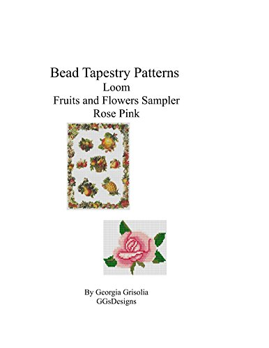 bead-tapestry-patterns-loom-fruits-and-flowers-sampler-rose-pink-english-edition