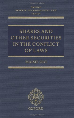 Shares and Other Securities in the Conflict of Laws (Oxford Private International Law Series)