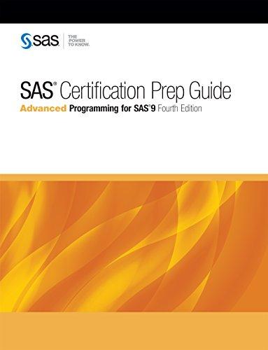 SAS Certification Prep Guide: Advanced Programming for SAS 9, Fourth ...