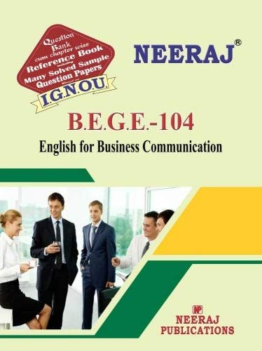 BEGE104-English for Business Communication. IGNOU help book in English Medium
