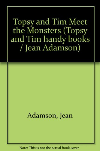 Topsy and Tim meet the monsters