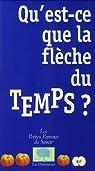 Qu'est-ce que la flèche du temps ? par Chardin