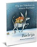 Badrija - Wie der Nikolaus zu seinem Esel kam - Advent, Weihnachten, Adventsgeschichte,