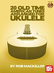 20 Old-Time American Tunes Arranged For Uke
