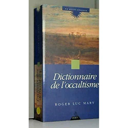 Dictionnaire de l'occultisme
