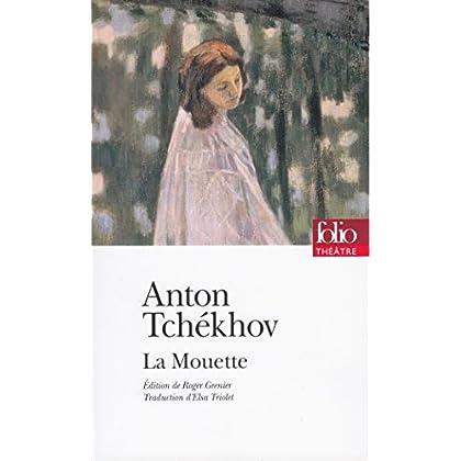 La Mouette. Pièce en quatre actes (édition enrichie) (Folio Théâtre t. 174)