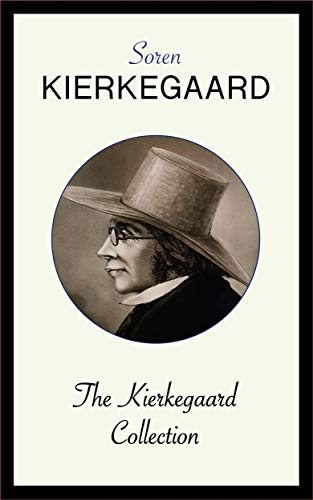 The Kierkegaard Collection (English Edition)