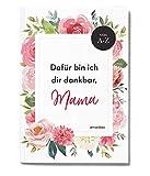 Geschenk für die beste Mama ♥ Buch zum selbst Ausfüllen + Gestalten ✓ Perfekt für Weihnachten ♥ Danke, Mama - Dafür bin ich dir dankbar. Tochter Geschenk, Mutter Kind Geschenkidee, Ich liebe Mama Buch