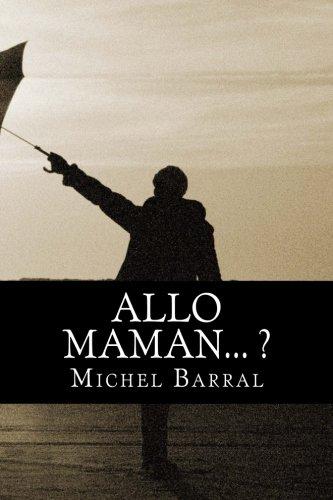 Allo Maman…? par Michel Barral