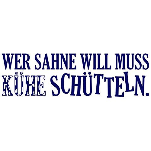 """Wandkings Wandtattoo """"Wer Sahne will muss Kühe schütteln"""" 120 x 34 cm dunkelblau - erhältlich in 33 Farben"""