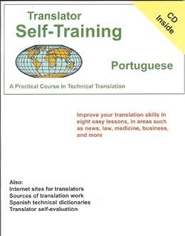 Translator Self-Training--Portuguese: A Practical Course in Technical Translation (Translators Self-Training) von [Sofer, Morry]