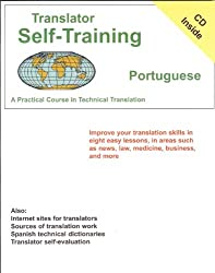 Translator Self-Training--Portuguese: A Practical Course in Technical Translation