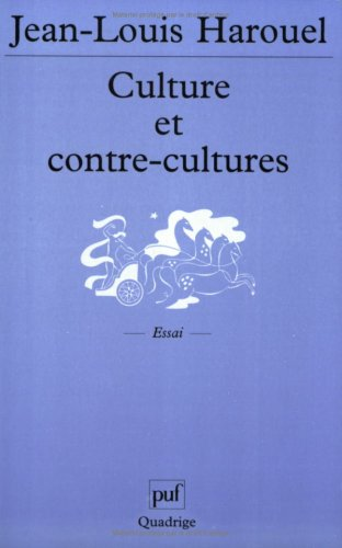 Culture et contre-cultures par Jean-Louis Harouel