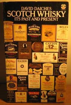 Scotch whisky: Its past and present