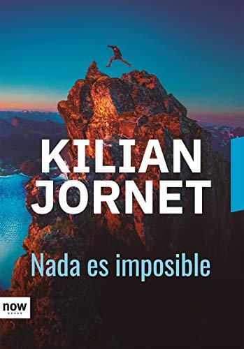 Nada es imposible (DEPORTE) eBook: Jornet i Burgada, Kilian ...