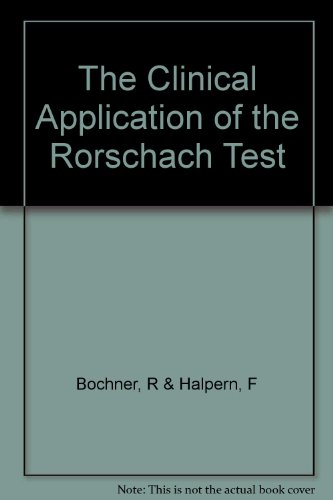 The Clinical Application of the Rorschach Test