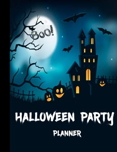 Halloween Party Planner: Celebrate Halloween |Halloween Trick or Treat| A Haunted House| Pumpkin Halloween Decorations| Night of the Devils/ 8.5