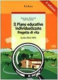 Il piano educativo individualizzato : progetto di vita : guida 2003-2005