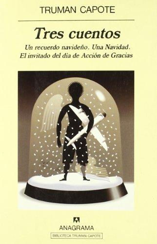 Tres cuentos (Panorama de narrativas) por Truman Capote